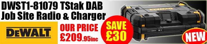Dewalt DWST1-81079 TStak DAB Job Site Radio & Charger - IN STOCK NOW!