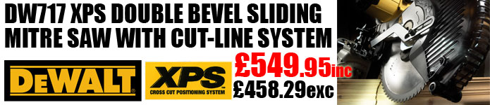 DeWALT DW717XPS Now £549.95inc