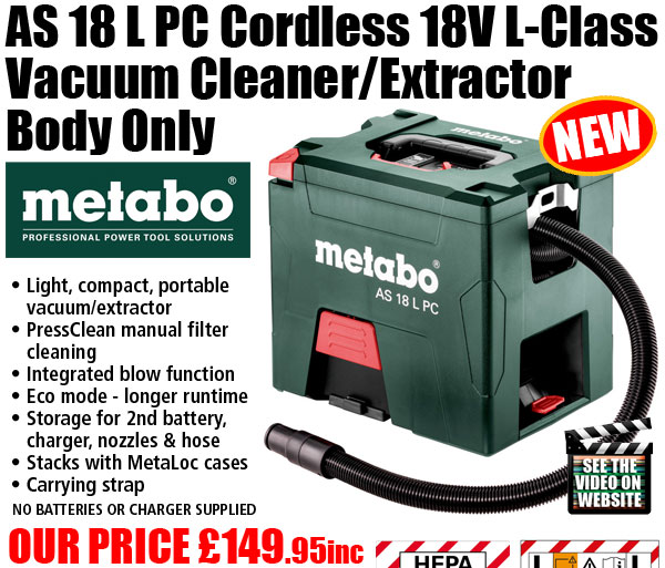Metabo AS 18 L PC Cordless 18V Vacuum/Extractor - Our Price £149.95inc