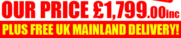 Our Price £1,799.00inc BUY NOW!
