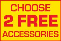 Choose 2 Free Accessories