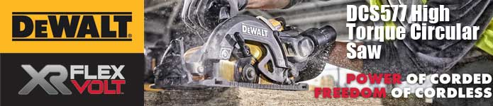 Dewalt DCS577 XR Flexvolt High Torque Circular Saw