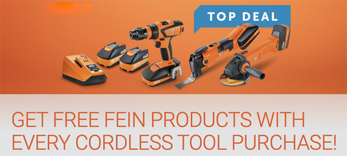 Get Free Fein products with every cordless tool - Click Here