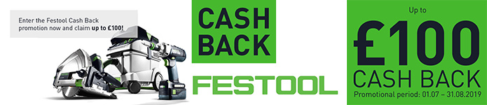 Festool Cash Back Campaign - Click Here