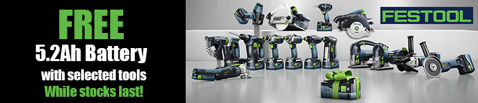 Free Festool 5.2Ah Battery with selected tools - while stocks last!