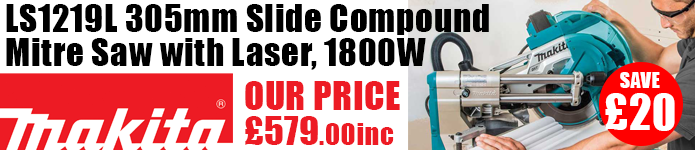 Makita LS1219L 305mm Slide Compound Mitre Saw £579inc - Buy now