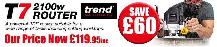 Trend T7 EK Router - SAVE £60 - Our price now £119.95inc - Buy Now